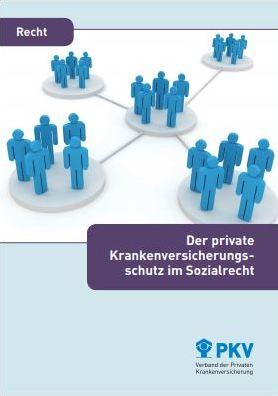 Private Krankenversicherung und Sozialrecht Informationen Broschüre Download